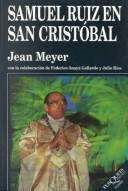 Cover of: Samuel Ruiz En San Cristobal 1960-2000