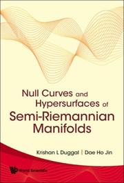 Cover of: Null Curves and Hypersurfaces of Semi-riemannian Manifolds