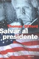 Cover of: Salvar al presidente