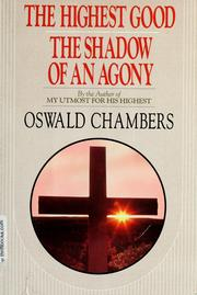 Cover of: The shadow of an agony ; The highest good