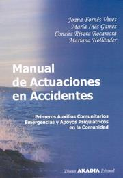 Cover of: Manual de Actuaciones En Accidentes
