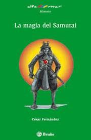 Cover of: La Magia Del Samurai/the Magic of the Samurai