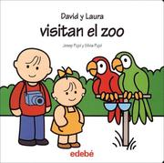 Cover of: David y Laura visitan el zoo/ David and Laura Goes to the Zoo