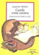 Cover of: Camila Come Cuentos (Austral Infantil, 51)