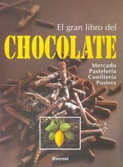Cover of: El Gran Libro Chocolate/ The Great Book Of Chocolate