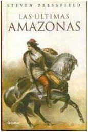 Cover of: Las Ultimas Amazonas (Novela His)