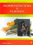 Cover of: Alimentacion y fuerza / Power Eating
