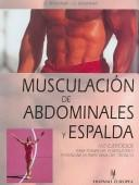 Cover of: Musculacion de abdominales y espalda/ Stronger Abs and Back