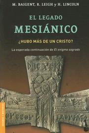 Cover of: El Legado Mesianico/ the Messianic Legacy (Divulgacion Enigmas y Misterios)