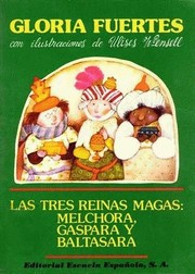 Cover of: Las Tres Reinas Magas