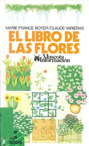 Cover of: El Libro De Las Flores/the Book of Flowers