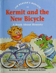 Cover of: Jim Henson's Muppets in Kermit and the new bicycle