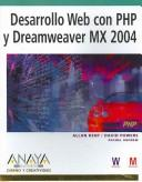 Cover of: Desarrollo Web con PHP y Dreamweaver Mx 2004 / PHP Web Development with Macromedia Dreamweaver Mx 2004 (Diseño Y Creatividad / Design and Creativity)
