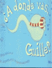 Cover of: A donde vas Guille?/ Where Willie Went