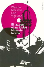 Cover of: El Jazz En El Agridulce Blues De LA Vida (Paidos de Musica)