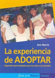 Cover of: La experiencia de Adoptar/ The Adoption Experience