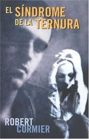 Cover of: El sindrome de la ternura (Escritura Desatada Series / Outstanding Writing Series)