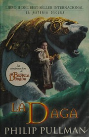 Cover of: LA DAGA (Luces del Norte)