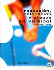 Cover of: Recepcion, Colocacion y Ataque En El Voleibol