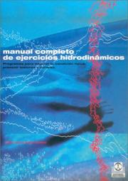 Cover of: Manual Completo de Ejercicios Hidrodinamicos / The Complete Waterpower Workout Book