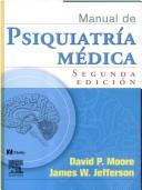 Cover of: Manual de Psiquiatria Medica
