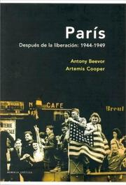 Cover of: Paris Despues de La Liberacion 1944 - 1949