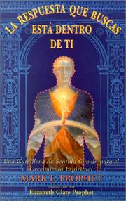 Cover of: La Respuesta que Buscas esta Dentro de Ti (The Answer You Are Looking For is Inside of You)