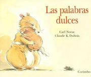 Cover of: Las palabras dulces / The Sweet Words
