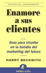 Cover of: Enamore a Sus Clientes/what Clients Love
