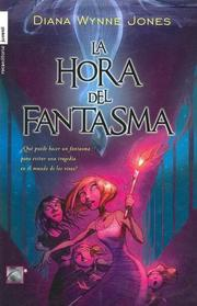 Cover of: La Hora Del Fantasma/ the Time of the Ghost