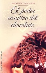 Cover of: El poder curativo del chocolate/The therapeutic power of chocolate