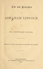 Cover of: Life and principles of Abraham Lincoln