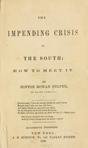 Cover of: The impending crisis of the South: how to meet it