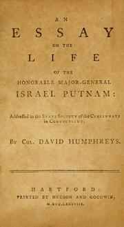 Cover of: An essay on the life of the Honorable Major-General Israel Putnam: addressed to the state Society of the Cincinnati in Connecticut.