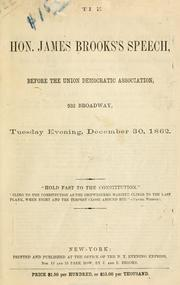 Cover of: The Hon. James Brooks' speech, before the Union Democratic association