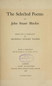 Cover of: The selected poems of John Stuart Blackie