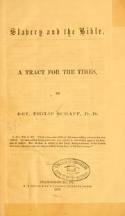 Cover of: Slavery and the Bible: A tract for the times.