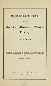 Cover of: Material culture of the Blackfoot Indians
