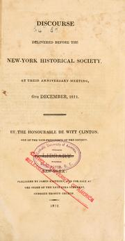 Cover of: Discourse delivered before the New York            historical society, at their anniversary meeting, 6th December, 1811