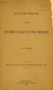 Cover of: Era of the formation of the historic league of the Iroquois