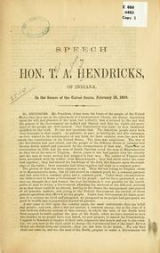 Cover of: Speech of Hon. T. A. Hendricks ..