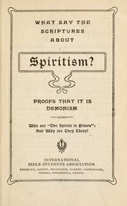 Cover of: What say the Scriptures about spiritualism?