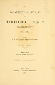 Cover of: The memorial history of Hartford County, Connecticut, 1633-1884