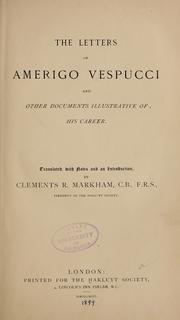 Cover of: The letters of Amerigo Vespucci and other documents illustrative of his career