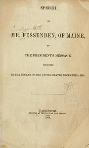 Cover of: Speech of Mr. Fessenden, of Maine, on the President's message