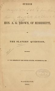 Cover of: Speech of Hon. A. G. Brown