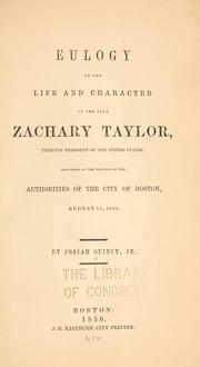 Cover of: Eulogy on the life and character of the late Zachary Taylor