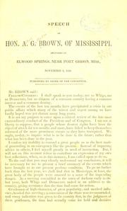 Cover of: Speech of Hon. A. G. Brown, of Mississippi