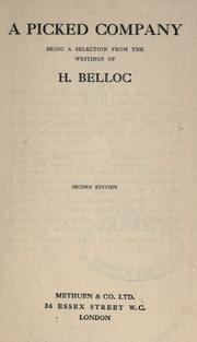 Cover of: A picked company: being a selection from the writings of H. Belloc.