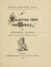 Cover of: A selection from the works of Frederick Locker